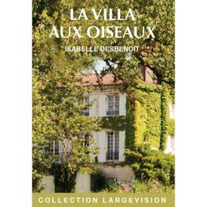 La Villa aux OIseaux tome 1