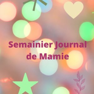 Semainier journal de Mamie